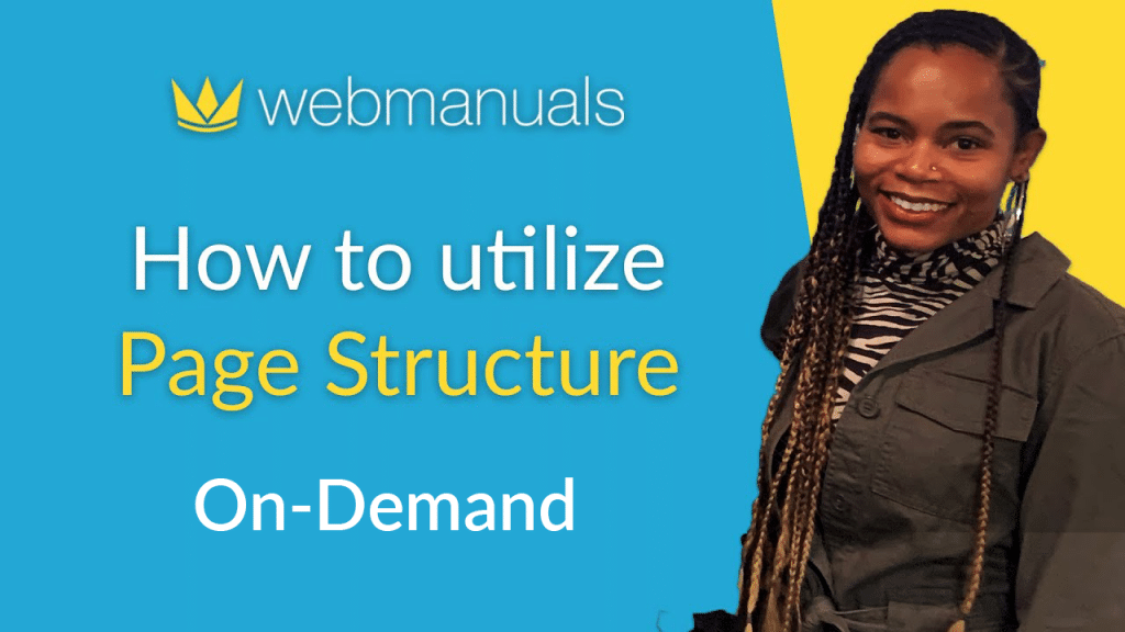 web manuals on demand webinar how to utilize page structure