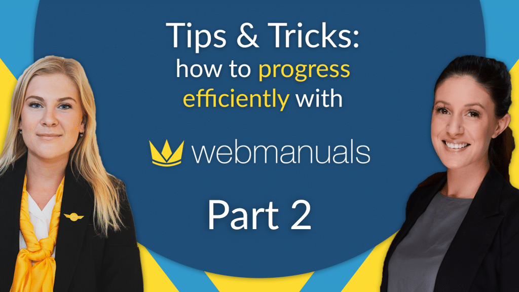 Web Manuals tips and tricks webinar - Part 2