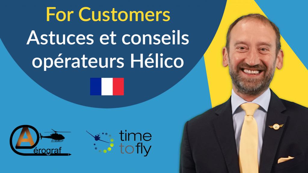 for customers Astuces et conseils opérateurs Hélico thumbnail