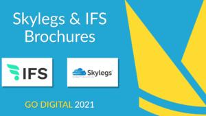 GO DIGITAL 2021 Skylegs and IFS Brochures