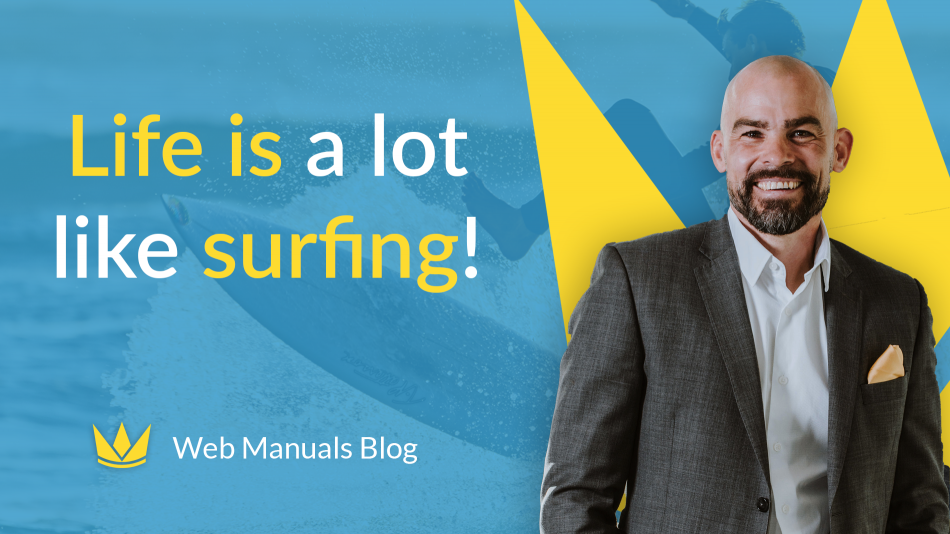 life is a lot like surfing blogpost by Krister Genmark